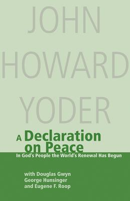 Declaration on Peace: In God's People the World's Renewal Has Begun: A Contribution to Ecumenical Dialogue