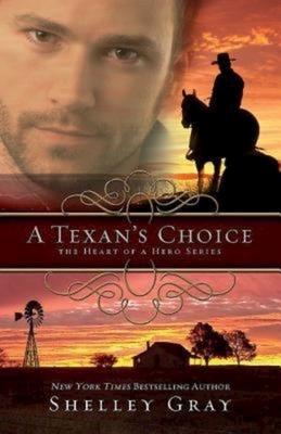 A Texan's Choice: The Heart of a Hero - Book 3