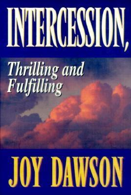 Intercession: Thrilling, Fulfilling