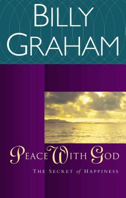 Peace with God: The Secret of Happiness