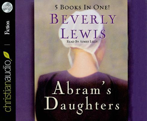 Abram's Daughters: The Covenant/The Betrayal/The Sacrifice/The Prodigal/The Revelation