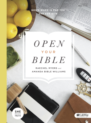 Open Your Bible - Bible Study Book: God's Word Is for You and for Now