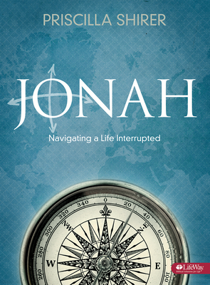 Jonah - Bible Study Book: Navigating a Life Interrupted