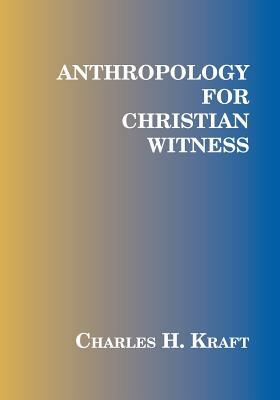 Anthropology for Christian Witness
