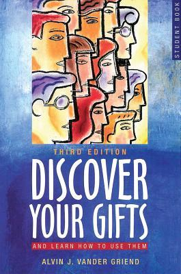 Discover Your Gifts Student Book: And Learn How to Use Them