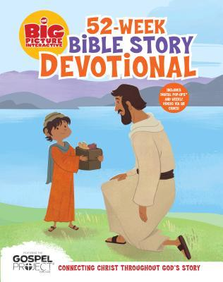 The Big Picture Interactive 52-Week Bible Story Devotional: Connecting Christ Throughout God's Story