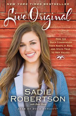 Live Original: How the Duck Commander Teen Keeps It Real and Stays True to Her Values