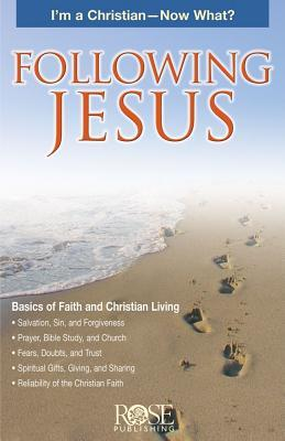 Following Jesus Pamphlet: I'm a Christian - Now What?