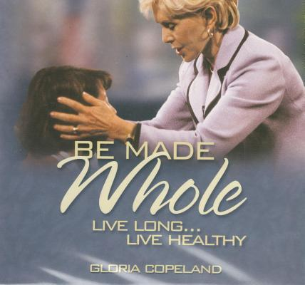 Be Made Whole (3 CD's)