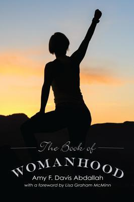 The Book of Womanhood