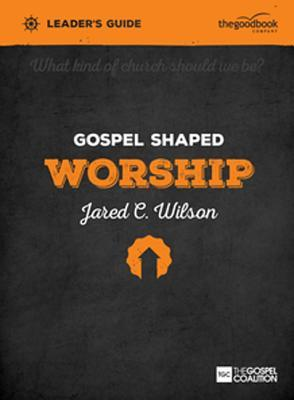 Gospel Shaped Church""