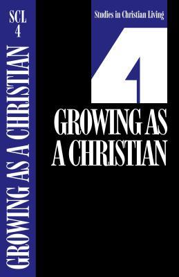 Growing as a Christian, Book 4