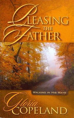Pleasing the Father