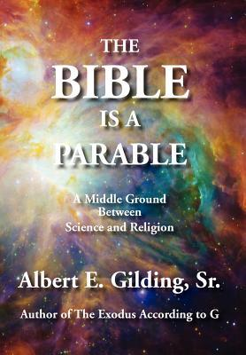 The Bible Is a Parable