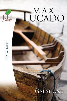 Lucado Study Guide: Galatians
