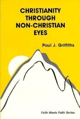 Christianity Through Non-Christian Eyes