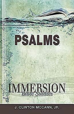 Immersion Bible Studies: Psalms