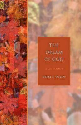 The Dream of God: A Call to Return