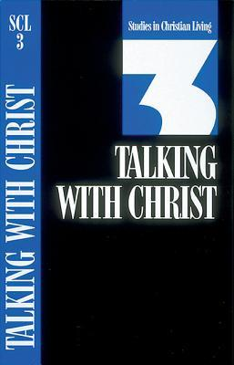 Talking with Christ: Book 3