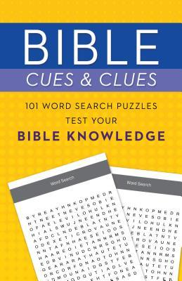 Bible Cues and Clues: 101 Word Search Puzzles Test Your Bible Knowledge