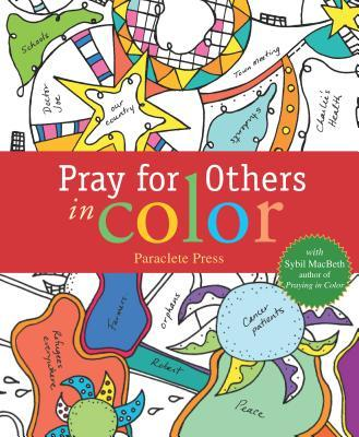 Pray for Others in Color: With Sybil Macbeth, Author of Praying in Color