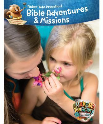 Preschool Bible Adventures & Missions Leader Manual