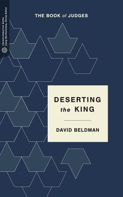 Deserting the King: The Book of Judges