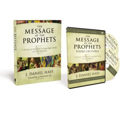 The Message of the Prophets Pack: A Survey of the Prophetic and Apocalyptic Books of the Old Testament