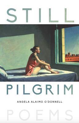 Still Pilgrim: Poems