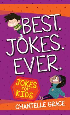 Best Jokes Ever: Jokes for Kids
