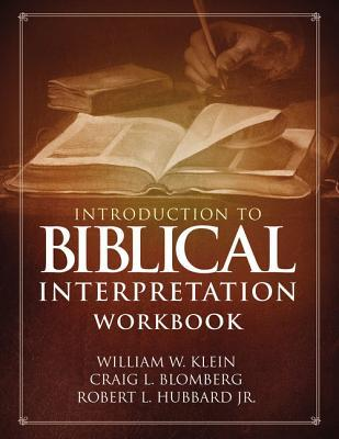 Introduction to Biblical Interpretation Workbook: Study Questions, Practical Exercises, and Lab Reports