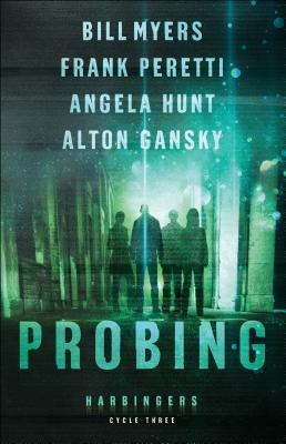 Probing: Cycle Three of the Harbingers Series