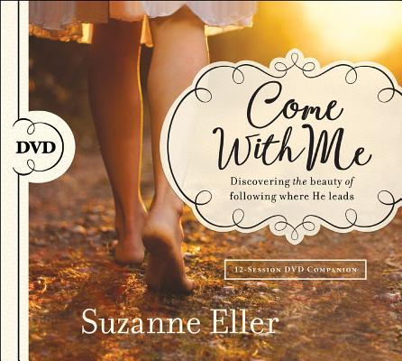 Come With Me: Discovering the Beauty of Following Where He Leads