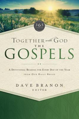 Together with God: The Gospels: A Devotional Reading for Every Day of the Year from Our Daily Bread