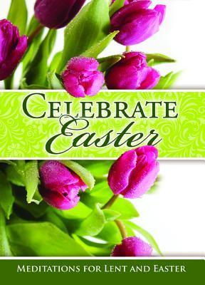 Easter Devotional - Celebrate Easter - Job 9: 5