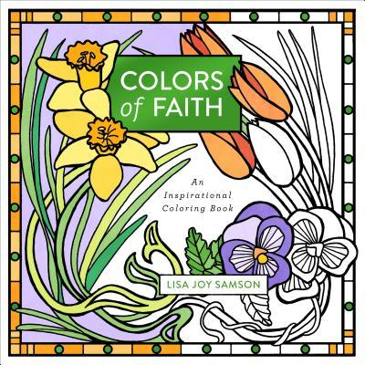 Colors of Faith: An Inspirational Coloring Book