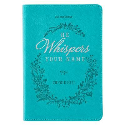 He Whispers Your Name Turquoise