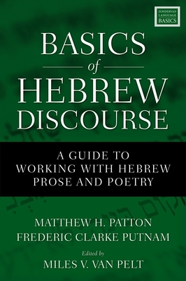 Basics of Hebrew Discourse: A Guide to Working with Hebrew Prose and Poetry