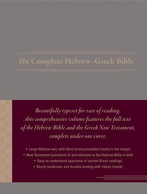 The Complete Hebrew-Greek Bible