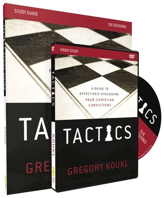 Tactics Study Guide with DVD: A Guide to Effectively Discussing Your Christian Convictions [With DVD]