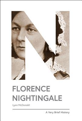 Florence Nightingale: A Very Brief History