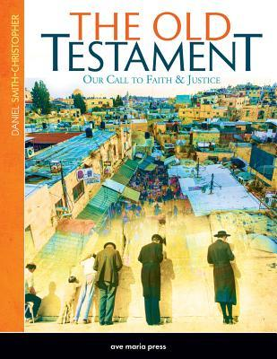 The Old Testament: Our Call to Faith & Justice