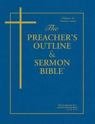 The Preacher's Outline & Sermon Bible - Vol. 30