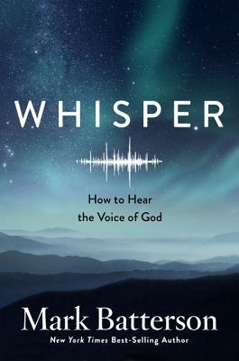 Whisper: How to Hear the Voice of God