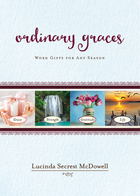 Ordinary Graces: Word Gifts for Any Season