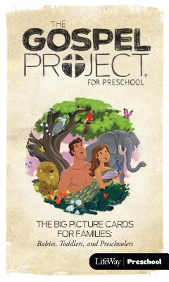 The Gospel Project for Preschool: Volume 1 the Story Begins - Big Picture Cards for Families: Preschool