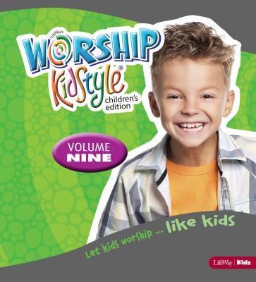 Worship Kidstyle: Children's All-In-One Kit Volume 9