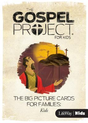 The Gospel Project for Kids: Big Picture Cards for Families: Kids - Volume 5: Prophets and Kings