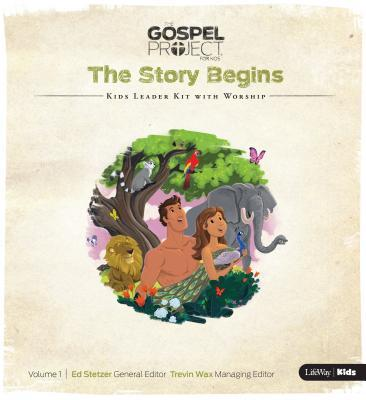 The Gospel Project for Kids: Kids Leader Kit with Worship - Volume 1: The Story Begins
