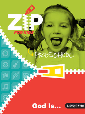 Zip for Preschool: God Is . . .